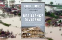 Cover of the book The Resilience Dividend showing an area devastated by a hurricane.